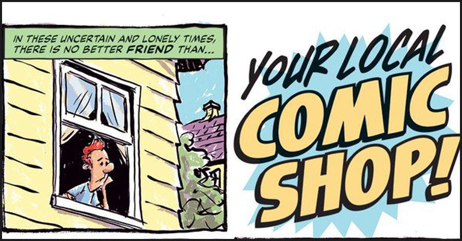 Comics Lowdown: Standing behind retailers during the coronavirus