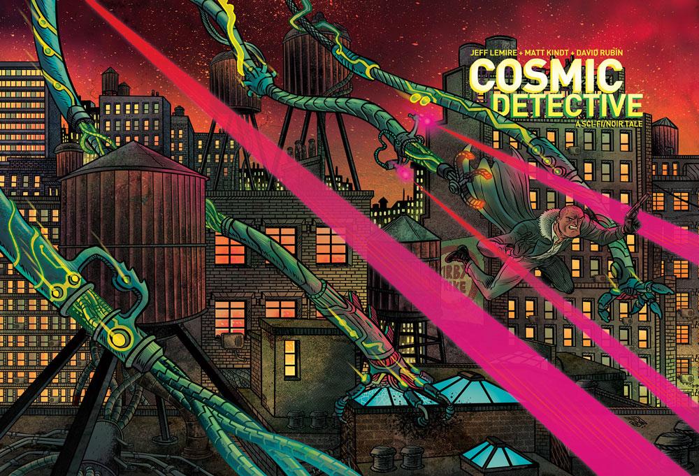 Lemire + Kindt + Rubin create a new mythology in 'Cosmic Detective'