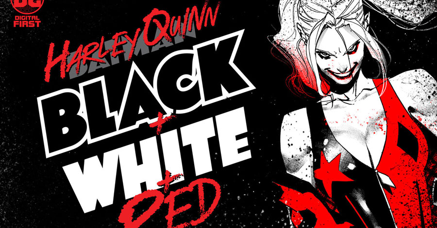 DC launches 'Harley Quinn Black + White + Red' digital series
