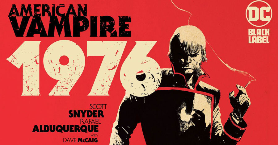 'American Vampire 1976' wraps up the series this fall