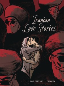 Cover of Iranian Love Stories, showing a couple embracing and kissing surrounded by the heads of turbaned, bearded men.
