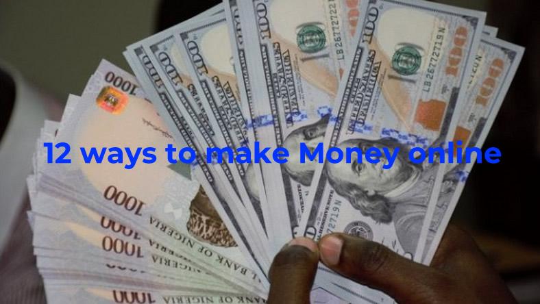 12 Ways to Make Money Online