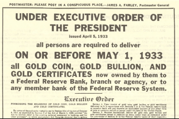 Roosevelt's executive order confiscated U.S. citizens' gold and immediately there after repriced gold;