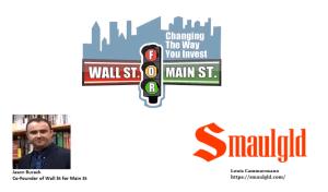Smaulgld on Wall Street for Main Street