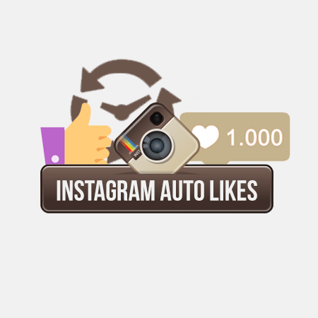 Buy Instagram Auto Likes  Cheap Fast  Real Auto