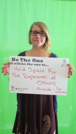 Hold space for the experiencese of others - Amanda, San Lorenzo