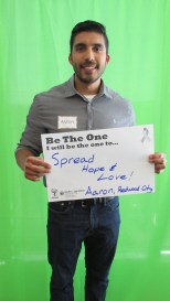 Spread hope and love - Aaron, Redwood City