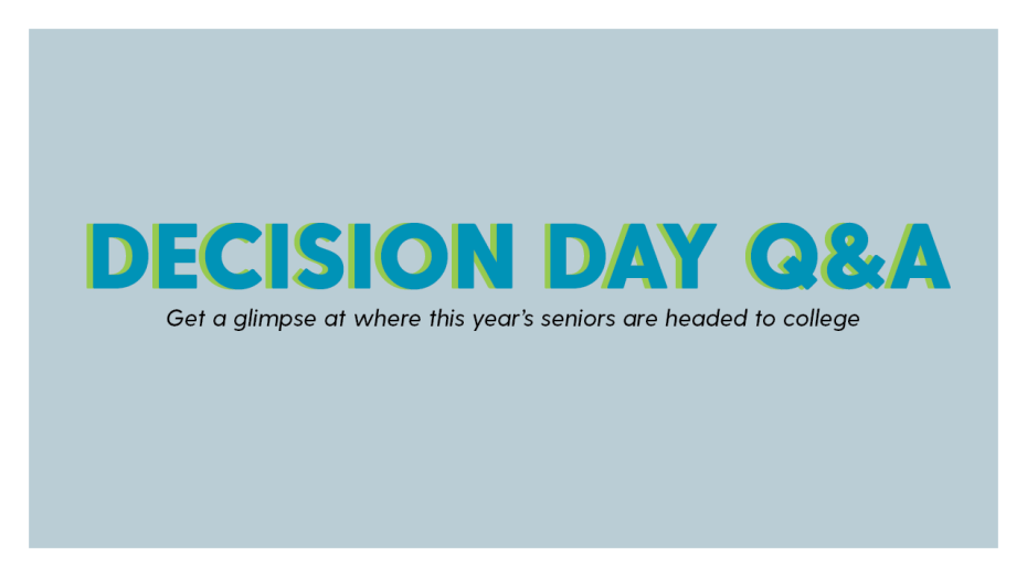 Decision Day Q&A