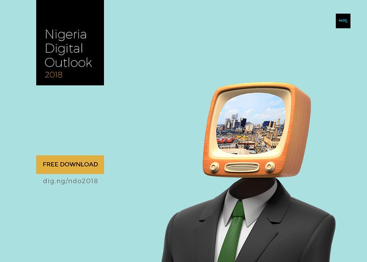ADE Digital Launches Nigeria Digital Outlook 2018 [FREE DOWNLOAD]