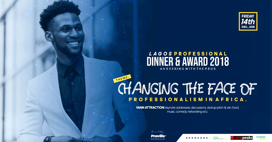 Win $3,000, Other Prizes at the Proville Lagos Professional Dinner and Awards, 2018