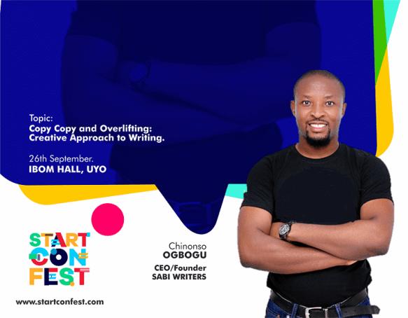 Chinonso Ogbogu, Founder, Sabiwriters to speak at StartConFest 2019