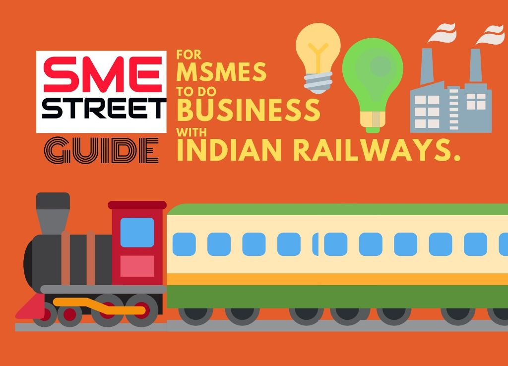 Indian Railways: An Opportunity for MSMEs