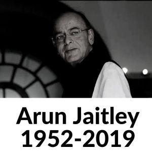 Arun Jaitley 1952-2019