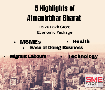 Top 5 Highlights of PM Modi's Economic Package Atmanirbhar Bharat of Rs 20 Lakh Cr