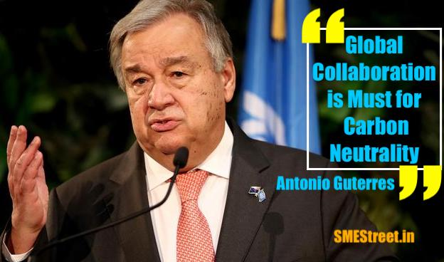 UN Chief Urged Partner Nations To Leap Towards Carbon Neutrality