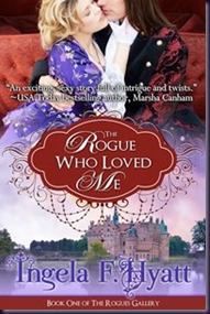 Review: The Rogue Who Loved Me by Ingela F. Hyatt