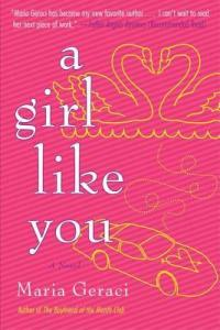 Review: A Girl Like You by Maria Geraci