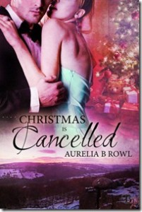 Review: Christmas is Cancelled by Aurelia B Rowl