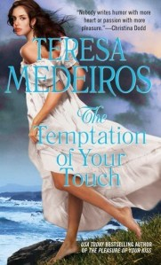 Review: The Temptation of Your Touch by Teresa Medeiros