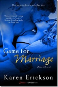 Review: Game For Marriage by Karen Erickson
