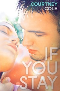 Review: If You Stay by Courtney Cole