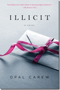 Review: Illicit by Opal Carew