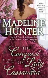 Review: The Conquest of Lady Cassandra by Madeline Hunter