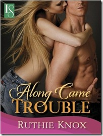 Review: Along Came Trouble by Ruthie Knox