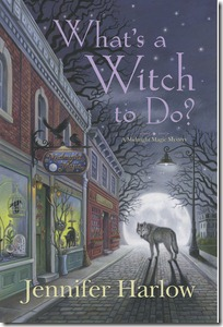 Review: What's a Witch to Do? by Jennifer Harlow