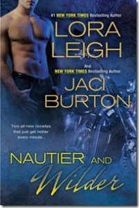 Review: Nautier and Wilder by Lora Leigh and Jaci Burton