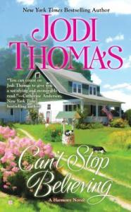 Review: Can't Stop Believing by Jodi Thomas