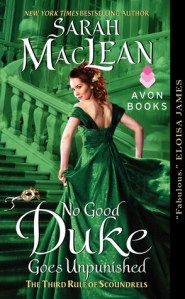 Review: No Good Duke Goes Unpunished by Sarah MacLean
