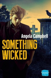 Review: Something Wicked by Angela Campbell