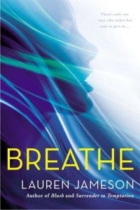 Giveaway Time! Breathe by Lauren Jameson