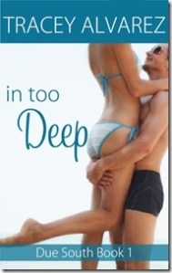 Review: In Too Deep by Tracey Alvarez