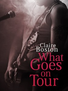 Review: What Goes On Tour by Claire Boston