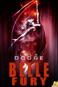 Review: Belle Fury by Lola Dodge