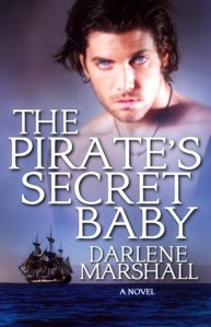 Review: The Pirate's Secret Baby by Darlene Marshall