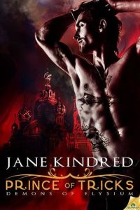 Prince of Tricks by Jane Kindred. (Aka the book that took Mandi out of her reading slump)
