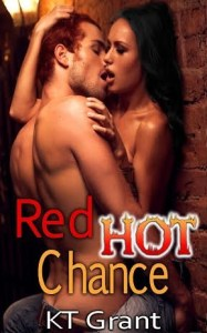 Cover Reveal: Red Hot Chance by KT Grant