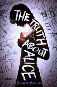 Review: The Truth About Alice by Jennifer Mathieu