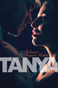 Review: Tanya by Rebecca Rogers Maher