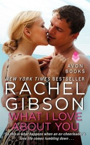 Review: What I Love About You by Rachel Gibson