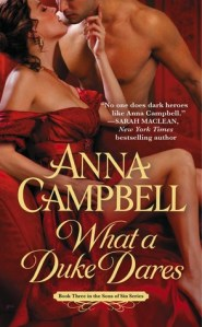 Review: What A Duke Dares by Anna Campbell
