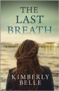 Review: The Last Breath by Kimberly Belle