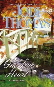 Review: One True Heart by Jodi Thomas