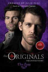 Review: The Originals: The Loss (The Originals #2)