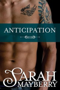 Review: Anticipation by Sarah Mayberry