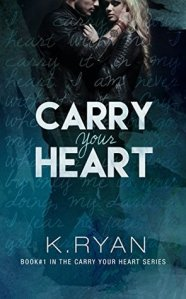 Review: Carry Your Heart by K. Ryan
