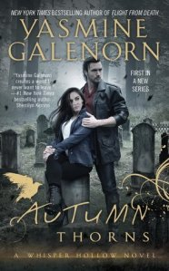 Review: Autumn Thorns by Yasmine Galenorn